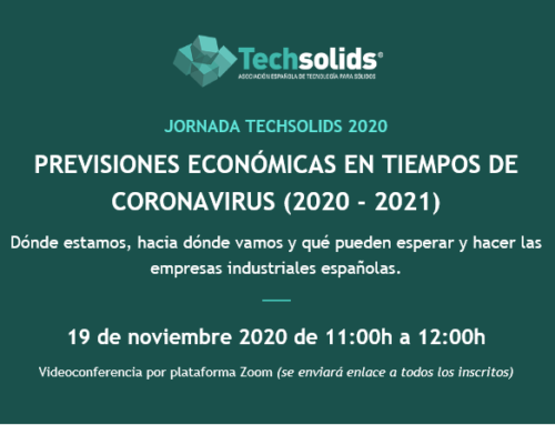 Jornada Techsolids 2020: Previsiones Económicas en Tiempos de Coronavirus (2020 – 2021) : 19 de noviembre